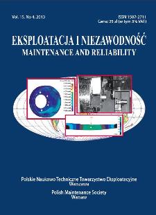 Eksploatacja i Niezawodność = Maintenance and Reliability Vol. 15 No. 4, 2013