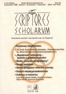 Scriptores Scholarum : kwartalnik uczniów i nauczycieli oraz ich Przyjaciół R. 7, nr 2/3(23/24), wiosna/lato 1999