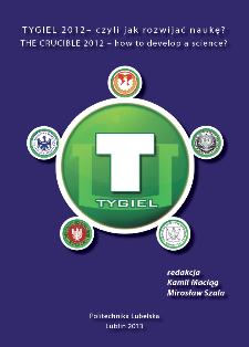 TYGIEL 2012 – czyli jak rozwijać naukę? = THE CRUCIBLE 2012 – how to develop a science?