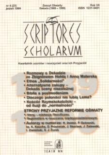 Scriptores Scholarum : kwartalnik uczniów i nauczycieli oraz ich Przyjaciół R. 7, nr 4(25), jesień 1999