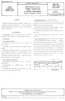 Silniki spalinowe tłokowe - Tuleje cylindrowe z żeliwa stopowego - Ogólne wymwgwnia i badania BN-78/1372-01