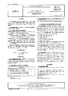 Środki pomocnicze do produkcji środków piorących - Sulfapol 50 BN-70/6069-13