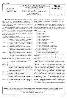 Elementy i segmenty ścienne aluminiowo-szklane - Drzwi, elementy i segmenty z drzwiami - Postanowienia ogólne BN-84/9031-05/00