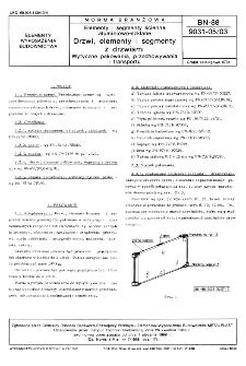 Elementy i segmenty ścienne aluminiowo-szklane - Drzwi, elementy i segmenty z drzwiami - Wytyczne pakowania, przechowywania i transportu BN-88/9031-05/03