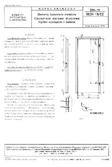 Elementy budowlane metalowe - Ościeżnice stalowe drzwiowe - Ogólne wymagania i badania BN-79/9031-18/02