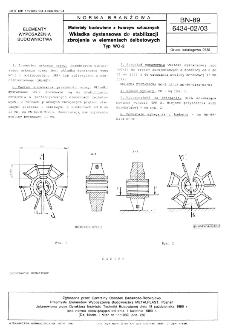Materiały budowlane z tworzyw sztucznych - Wkładka dystansowa do stabilizacji zbrojenia w elementach żelbetowych - Typ WO-2 BN-89/6434-02/03