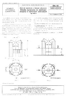 Materiały budowlane z tworzyw sztucznych - Wkładka dystansowa do stabilizacji zbrojenia w elementach żelbetowych - Typ WO-3 BN-89/6434-02/04