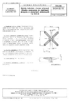 Materiały budowlane z tworzyw sztucznych - Wkładka dystansowa do stabilizacji zbrojenia w elementach żelbetowych - Typ WOX-30 BN-89/6434-02/10