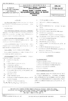 Konstrukcje z drewna i materiałów drewnopochodnych - Metody badań i kryteria oceny wytrzymałościowej złączy na łączniki mechaniczne - Badania BN-80/7159-04/01
