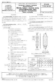 Konstrukcje z drewna i materiałów drewnopochodnych - Metody badań i kryteria oceny wytrzymałościowej złącz na łączniki mechaniczne - Złącza na gwoździe BN-80/7159-04/02