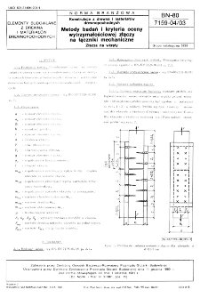 Konstrukcje z drewna i materiałów drewnopochodnych - Metody badań i kryteria oceny wytrzymałościowej złączy na łączniki mechaniczne - Złącza na wkręty BN-80/7159-04/03