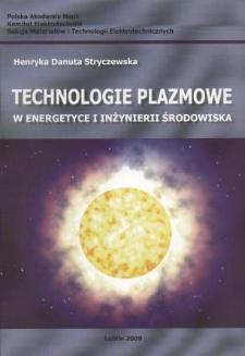 Technologie plazmowe w energetyce i inżynierii środowiska