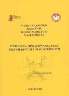 Metodyka opracowania prac inżynierskich i magisterskich