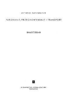 Wytwory papiernicze - Pakowanie, przechowywanie i transport BN-67/7350-01