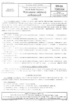 Produkty przemysłu papierniczego - Metody badań fizycznych - Wykrywanie substancji zaklejających BN-66/7303-04