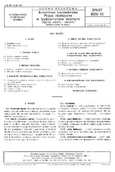Budownictwo hydrotechniczne - Prace iniekcyjne w budownictwie wodnym - Ogólne zasady i warunki techniczne iniekcji BN-87/8950-15