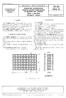 Budownictwo hydrotechniczne - Betonowe elementy prefabrykowane do zabudowy rzek i potoków - Płyty z otworami - Wymagania i badania BN-80/8952-35