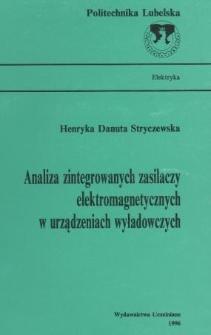 Analiza zintegrowanych zasilaczy elektromagnetycznych w urządzeniach wyładowczych
