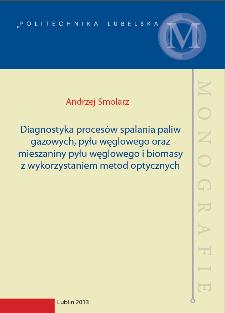 Diagnostyka procesów spalania paliw gazowych, pyłu węglowego oraz mieszaniny pyłu węglowego i biomasy z wykorzystaniem metod optycznych