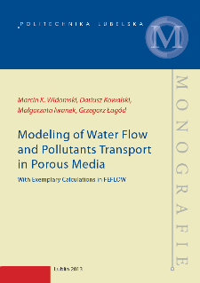 Modeling of water flow and pollutants transport in porous media : with exemplary calculations in FEFLOW