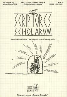 Scriptores Scholarum : kwartalnik uczniów i nauczycieli oraz ich Przyjaciół R. 6, nr 2/3(19/20), wiosna/lato 1998