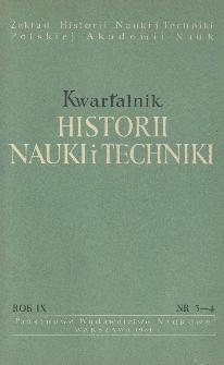 Kwartalnik Historii Nauki i Techniki R. 9 nr 3-4/1964