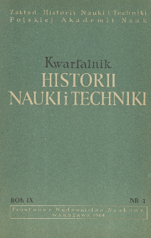 Kwartalnik Historii Nauki i Techniki R. 9 nr 1/1964