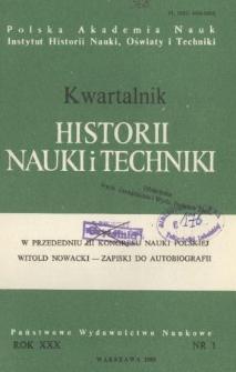 Kwartalnik Historii Nauki i Techniki R. 30 nr 1/1985