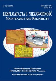 Eksploatacja i Niezawodność = Maintenance and Reliability Nr 3 (47)2010