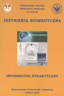 Inżynieria biomedyczna : informator dydaktyczny