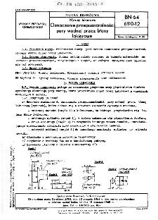 Wyroby lakierowe - Oznaczanie przepuszczalności pary wodnej przez błony lakierowe BN-64/6110-12