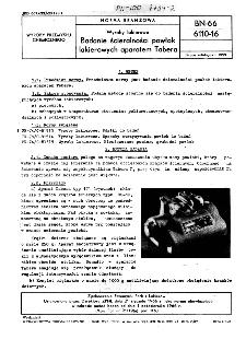 Wyroby lakierowe - Badanie ścieralności powłok lakierowych aparatem Tabera BN-66/6110-16