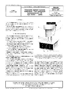 Oznaczanie lepkości wyrobów lakierowych i farb graficznych lepkościoierzem ICI typu stożek - płytka BN-84/6110-41