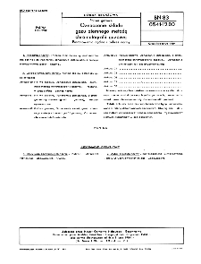 Paliwa gazowe - Oznaczanie składu gazu ziemnego metodą chromatografii gazowej - Postanowienia ogólne i zakres normy BN-83/0541-12-00