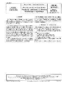 Produkty suchej destylacji drewna - Produkty smołowe z drewna liściastego i iglastego BN-80/6076-05