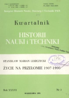 Kwartalnik Historii Nauki i Techniki R. 36 nr 3/1991