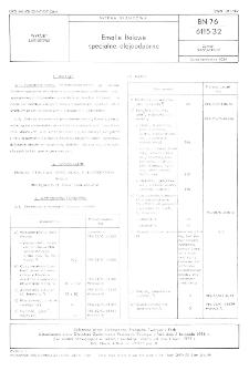 Emalie ftalowe specjalne olejoodporne BN-76/6115-32