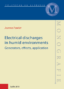Electrical discharges in humid environments : generators, effects, application