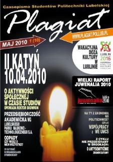 Plagiat : czasopismo Studentów Politechniki Lubelskiej nr 1(10) maj 2010