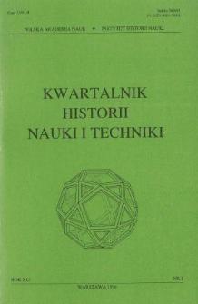 Kwartalnik Historii Nauki i Techniki R. 41 nr 1/1996