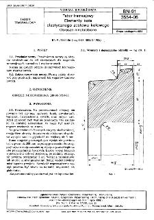 Tabor tramwajowy - Elementy koła elastycznego zestawu kołowego - Obręcze nieobrobione BN-91/3554-06