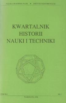 Kwartalnik Historii Nauki i Techniki R. 41 nr 2/1996