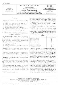 Sole fosforowe - Metody oznaczania: ogólnej zawartości P2O5, zawartości pirofosforanu sodowego, zawartości trójpolifosforanu sodowego BN-90/6016-42/02