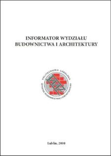 Informator Wydziału Budownictwa i Architektury 2010