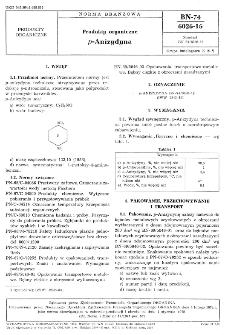 Produkty organiczne p-Anizydyna BN-74/6026-16.