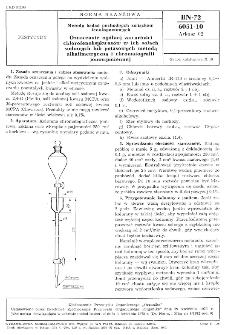 Metody badań pochodnych związków fenoksyoctowych - Oznaczanie ogólnej zawartości chlorofenoksykwasów w ich solach sodowych lub potasowych metodą alkalimetryczną i chromatografii jonowymiennej BN-72/6051-10 Arkusz 02