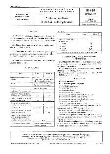 Przetwory skrobiowe - Skrobia kukurydziana BN-85/8084-02