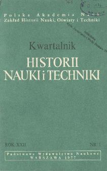 Kwartalnik Historii Nauki i Techniki R. 22 nr 1/1977