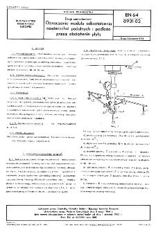 Drogi samochodowe - Oznaczanie modułu odkształcenia nawierzchni podatnych i podłoża przez obciążenie płytą BN-64/8931-02.