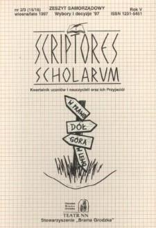 Scriptores Scholarum : kwartalnik uczniów i nauczycieli oraz ich Przyjaciół